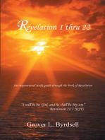 Revelation 1 Thru 22