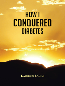 How I Conquered Diabetes