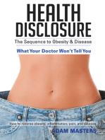 Health Disclosure: The Sequence to Obesity & Disease