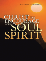 Christ to Encourage Your Soul and Spirit