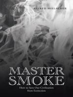 Master Smoke