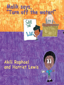 "Malik Says, ""Turn off the Water!"""