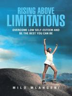 Rising Above Limitations