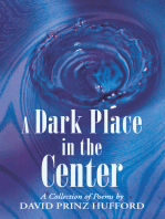 A Dark Place in the Center