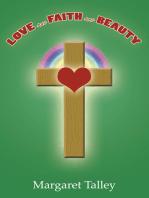 Love and Faith and Beauty