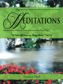 """Meditations: """"Set Your Affections on Things Above."""" Col.3:2"""