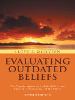 Evaluating Outdated Beliefs