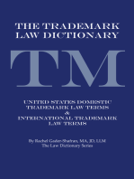 The Trademark Law Dictionary: United States Domestic Trademark Law Terms & International Trademark Law Terms