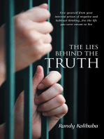 The Lies Behind the Truth