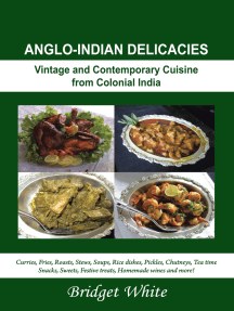 Anglo-Indian Delicacies: Vintage and Contempory Cuisine from Colonial India
