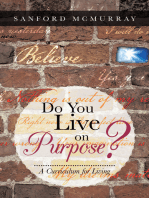Do You Live on Purpose?