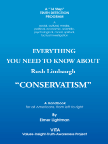 "Everything You Need to Know About Rush Limbaugh ""Conservatism"": A Handbook for All Americans, from Left to Right"