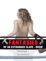 Fantasies of an Estranged Slave - Bdsm