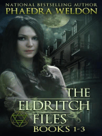 The Eldritch Files Books 1-3