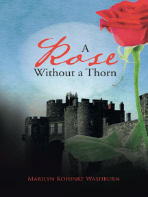 A Rose Without a Thorn