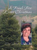 A Fresh Tree Every Christmas