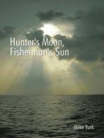 Hunter's Moon, Fisherman's Sun
