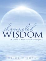 Channeled Wisdom
