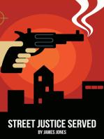Street Justice Served