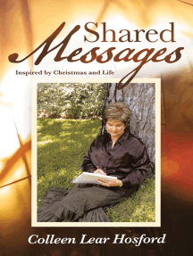 Shared Messages: Inspired by Christmas and Life