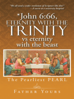 *John 6:66, Eternity with the Trinity Vs Eternity with the Beast
