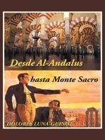 Desde Al-Andalus Hasta Monte Sacro