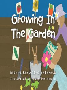Growing in the Garden