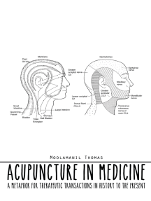 Acupuncture in Medicine: A Metaphor for Therapeutic Transactions in History to the Present