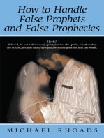 How to Handle False Prophets and False Prophecies