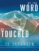 By the Word, Be Touched