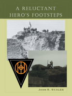 A Reluctant Hero's Footsteps