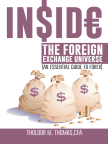 Inside the Foreign Exchange Universe: (An Essential Guide to Forex)
