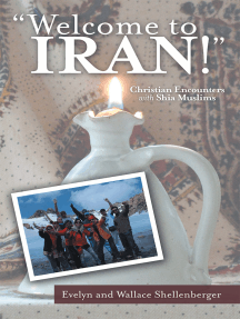Welcome to Iran!: Christian Encounters with Shia Muslims