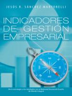 Indicadores De Gestión Empresarial: De La Estrategia a Los Resultados