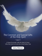 The Common and Special Gifts of the Holy Spirit