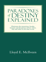 Paradoxes of Destiny Explained