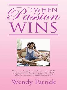 When Passion Wins