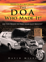 The Doa Who Made It!