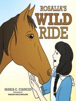 Rosalia's Wild Ride