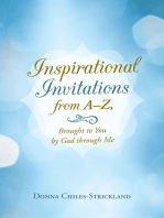 Inspirational Invitations from A–Z, Brought to You by God Through Me