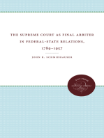 The Supreme Court as Final Arbiter in Federal-State Relations, 1789-1957