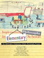 Implementing Philosophy in Elementary Schools: The Washington Elementary School Philosophy Project
