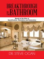 Breakthrough in the Bathroom
