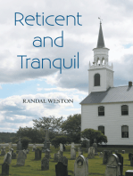 Reticent and Tranquil