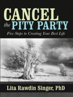 Cancel the Pity Party