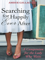 Searching for Happily Ever After