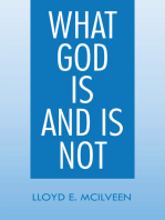 What God Is and Is Not