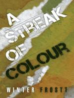 A Streak of Colour