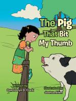 The Pig That Bit My Thumb