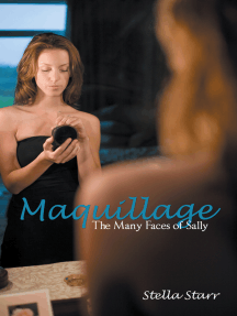Maquillage: The Many Faces of Sally